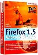 Firefox 1.5 Hacks und Secrets by Abdulkadir…