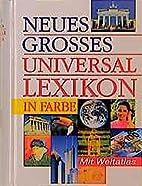 Neues grosses Universallexikon. 50 000…