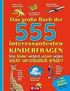 Das große Buch der 555 interessantesten…