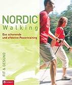 Nordic Walking: Das schonende und effektive…