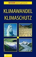 Klimawandel, Klimaschutz by Tatjana Alisch