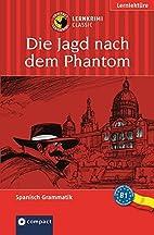 Die Jagd nach dem Phantom by Marc Hillefeld