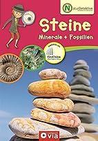 Naturdetektive: Steine, Minerale und…