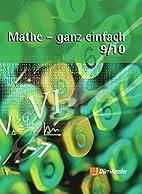 Mathe - ganz einfach 9/10. Schülerbuch by…