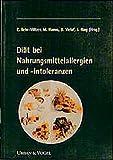 Behr-Völzer, C.: Diätempfehlungen bei Nahrungsmittelallergien und -intoleranzen.