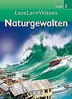 LeseLernWissen - Naturgewalten: Stufe 3…