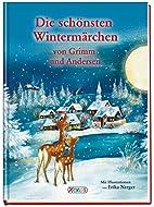 Die schönsten Wintermärchen von Grimm und…