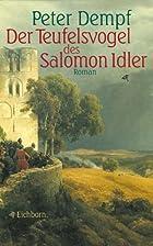Der Teufelsvogel des Salomon Idler by Peter…