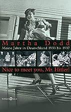 Through embassy eyes by Martha Dodd