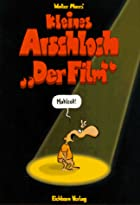 Kleines Arschloch. 'Der Film' by…