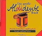Das große Aldidente Buch by Regina Hauch