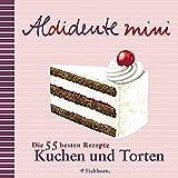 Alderton, David: Aldidente mini. Kuchen und Torten.