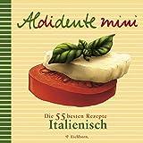 Ursula Hartmann: Aldidente mini. Italienisch.