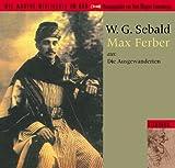 Sebald, W. G.: Die Ausgewanderten. 2 CDs.