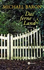 Das ferne Land by Michael Baron
