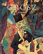 George Grosz by Ivo Kranzfelder