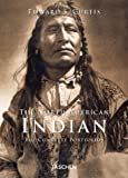 Curtis, Edward S.: The North American Indian: The Complete Portfolios