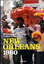 New Orleans 1960 (Photo Books) by William…