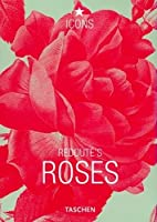 The Roses: The Complete Plates by…