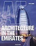 Jodidio, Philip: Architecture in the Emirates (German Edition)