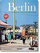 Berlin: Portrait of a City by Hans-Christian…