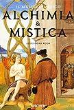 Roob, Alexander: Alchemy and Mysticism (Klotz)