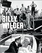 Billy Wilder: The Complete Films by Glenn…