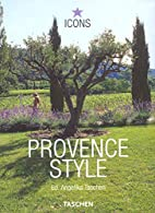 Provence Style by Angelika Taschen