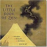 Dunn-Mascetti, Manuela: The Little Book of Zen (Evergreen Series)