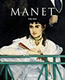 Neret, Gilles: Edouard Manet, 1832-1883: The First of the Moderns (Taschen Basic Art)