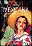 Heimann, Jim: MEXICANA VINTAGE MEXICAN GRAPHICS 0106040