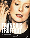 Ingram, Robert: Francois Truffaut: The Complete Films