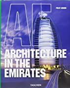 Architecture in the Emirates by Philip…