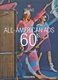 Heimann, Jim: All-American Ads 60s (Icons Series)