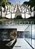 Seidler, Harry: The Grand Tour : Travelling the World with an Architect&#39;s Eye