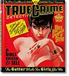 True crime detective magazines 1924-1969 by…