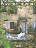 Lovatt-Smith, Lisa: Provence Interiors