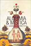 Roob, Alexander: Alquimia Y Mistica/alchemy And Mystic (Spanish Edition)