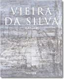 Rosenthal, Gisela: Vieira Da Silva: The Quest for Unknown Space