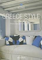 Greece Style by Angelika Taschen