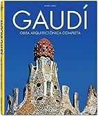 Gaudi: Obra Arquitectonica Completa/complete…