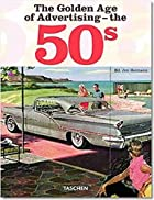 The Golden Age of Advertising: The 50s by…