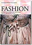 Fukai, Akiko: Fashion: A History from the 18th to the 20th Century