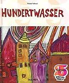 Hundertwasser (Midi S.) by Wieland Schmied