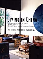 Living in China by Angelika Taschen