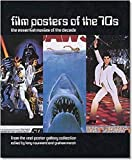 Marsh, Graham: Film Posters of the 70s: Essential Posters of the Decade from the Reel Poster Gallery Collection