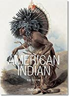 The American Indian by Karl Bodmer