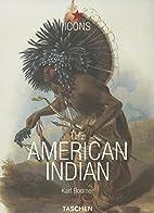 The American Indian = Die Indianer Amerikas…