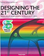 Designing the 21st Century by Charlotte…