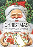 Heimann, Jim: CHRISTMAS VINTAGE HOLIDAY GRAPHICS 0106102